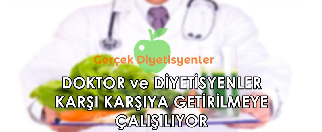 DOKTOR VE DİYETİSYENLER