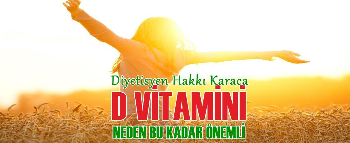diyetisyen hakkı karaca d vitamini