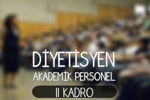 DİYETİSYEN akademik personel