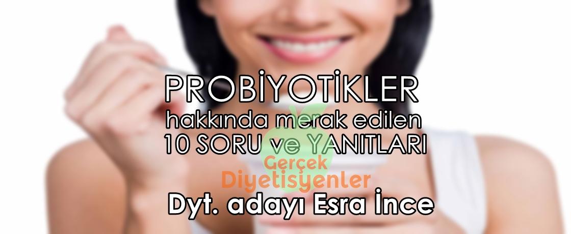 probiyotik nedir diyeti esra ince, diyetisyen esra ince yazıları