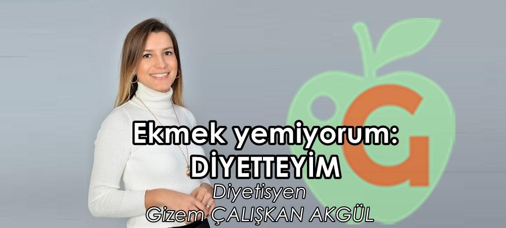 istanbul diyetisyen gizem çalışkan akgül gerçek diyetisyenler EKMEK