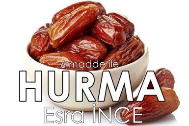 hurma oruç ramazan diyet (ESRA İNCE)