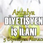 antalya diyetisyen iş ilanı