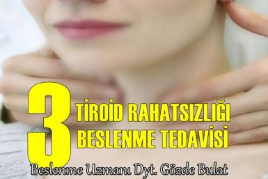 gözde bulat tiroid beslenme tedavisi