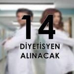 14 Diyetisyen alınacak